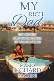 My Rich Dad by Mario Fachini