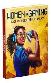 Women in Gaming: 100 Professionals of Play by Meagan Marie image