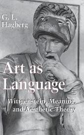 Art as Language by G.L. Hegberg