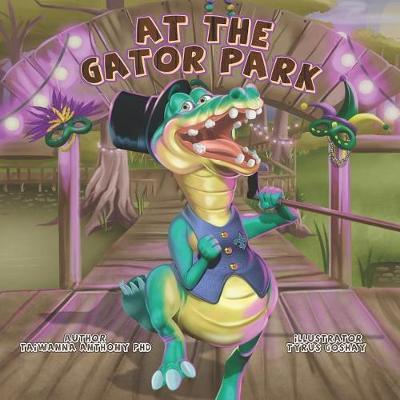 At The Gator Park by Taiwanna De'shone Anthony