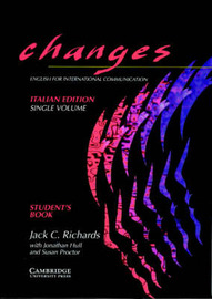 Changes Single volume student's book Italian edition: English for International Communication: Student's book by Jack C Richards image
