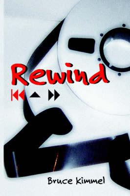Rewind by Bruce Kimmel image