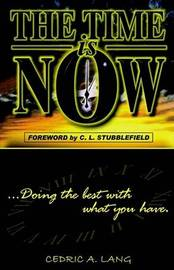 The Time Is Now by Cedric A. Lang image