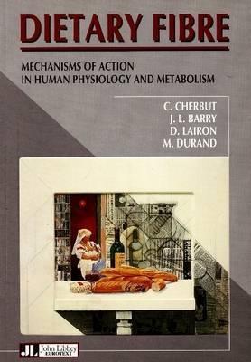 Dietary Fibre by C. Cherbut