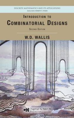 Introduction to Combinatorial Designs by W.D. Wallis