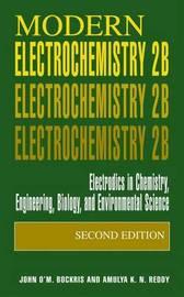 Modern Electrochemistry 2B by John O'm Bockris