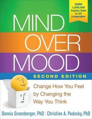Mind Over Mood by Dennis Greenberger