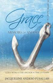 Grace and Truth by Jacqueline Andeso Fusallah