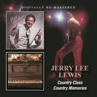 Country Class/Country Memories by Jerry Lee Lewis