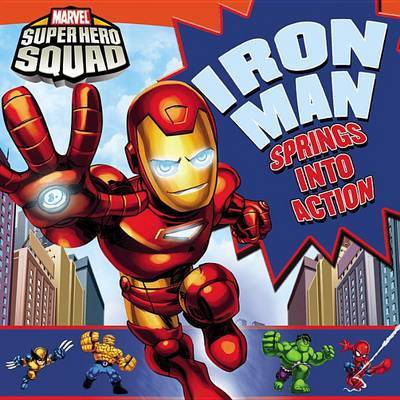 Super Hero Squad: Iron Man Springs Into Action! image