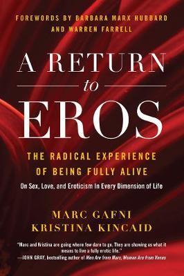 A Return to Eros by Marc Gafni