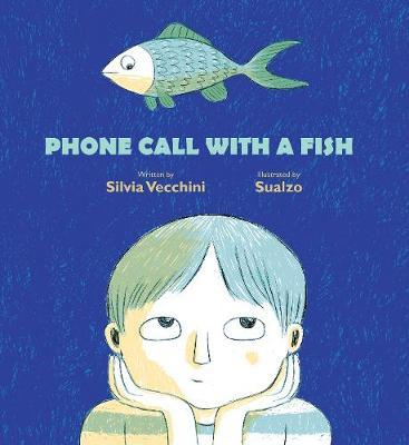 Phone Call with a Fish by Silvia Vecchini