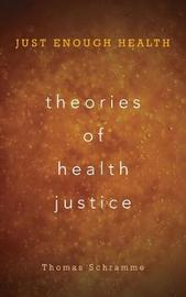 Theories of Health Justice by Thomas Schramme
