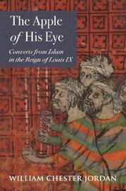 The Apple of His Eye by William Chester Jordan