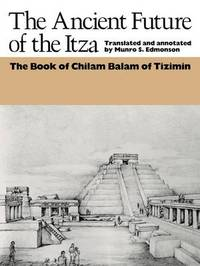 The Ancient Future of the Itza image