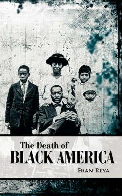 The Death of Black America by Eran Reya image