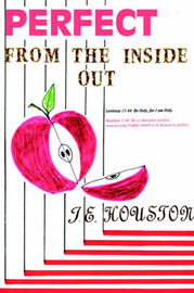 Perfect from the Inside Out by J.E. Houston image
