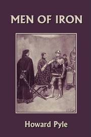 Men of Iron (Yesterday's Classics) by Howard Pyle