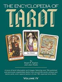 Encyclopedia of Tarot: v.4 by Stuart R Kaplan image