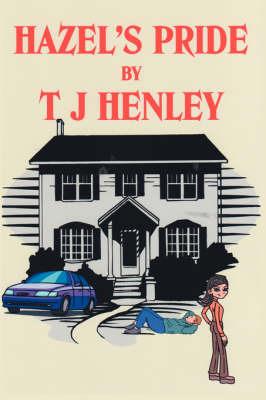 Hazel's Pride by T J Henley