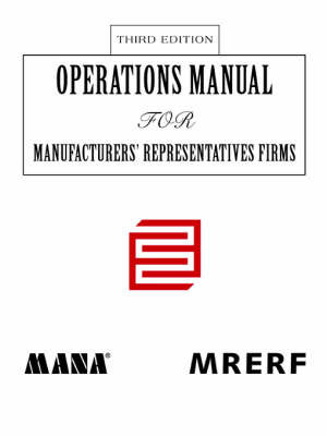 Operations Manual for Manufacturers' Representatives Firmsthird Edition by Manufac Educational Research Foundation