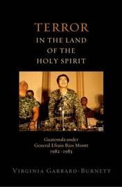Terror in the Land of the Holy Spirit by Virginia Garrard-Burnett image
