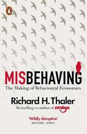 Misbehaving by Richard H Thaler