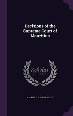Decisions of the Supreme Court of Mauritius