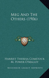 Meg and the Others (1906) by Harriet Theresa Comstock