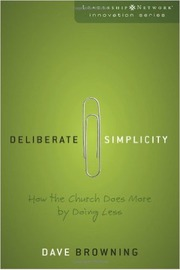 Deliberate Simplicity by David Browning