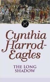 The Long Shadow by Cynthia Harrod-Eagles image