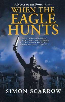 When the Eagle Hunts by Simon Scarrow