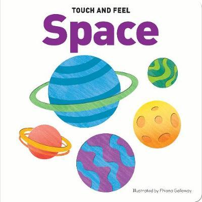 Touch & Feel Board Book Space