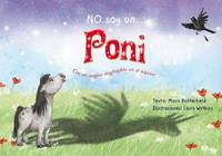 No Soy un Poni by Moira Butterfield