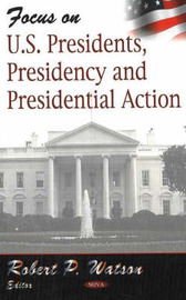 Focus on US Presidents, Presidency & Presidential Action image