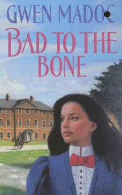 Bad to the Bone by Gwen Madoc image
