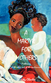 A Martyr for Mothers by Christy Charles image