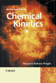 Introduction to Chemical Kinetics by Margaret Robson Wright