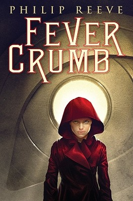 Fever Crumb by Philip Reeve image