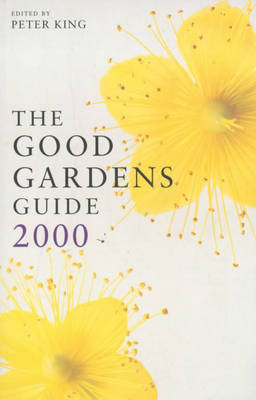 The Good Gardens Guide: 2000