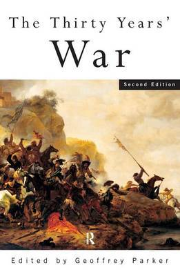 The Thirty Years' War by Geoffrey Parker