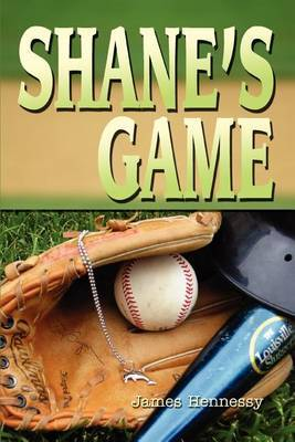 Shane's Game by James Hennessy image