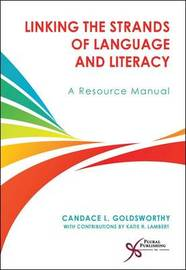 Linking the Strands of Language and Literacy: Resources for Practitioners by Candace L Goldsworthy image