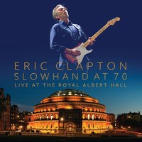 Eric Clapton - Slowhand At 70: Live At The Royal Albert Hall on Blu-ray