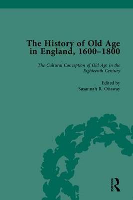 The History of Old Age in England, 1600-1800, Part I by Susannah R. Ottaway image