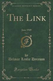 The Link, Vol. 7 by Delmar Leslie Dyreson