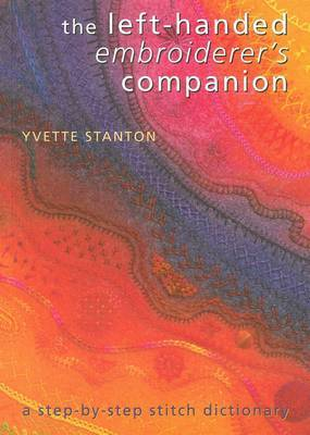 The Left-Handed Embroiderer's Companion by Yvette Stanton image
