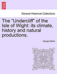 The Undercliff of the Isle of Wight by George Martin