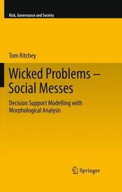Wicked Problems - Social Messes by Tom Ritchey