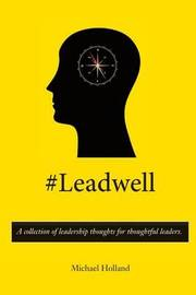 #Leadwell by Michael Holland